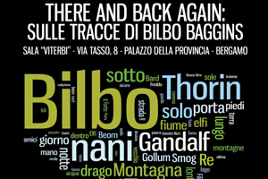 THERE AND BACK AGAIN: Sulle tracce di Bilbo Baggins
