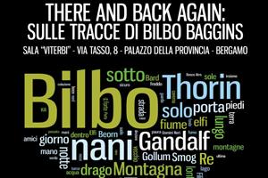 THERE AND BACK AGAIN: Sulle tracce di Bilbo Baggins
